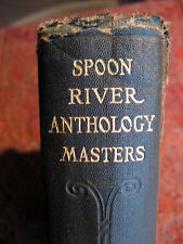 Spoon River Anthology, by Edgar Lee Masters.  Macmillan, 1928