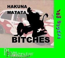 Hakuna Matata stronzette Hater Adesivi Sticker RACE RASER Fun JDM OEM Dub like