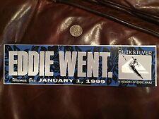 VINTAGE Eddie Would Go Quiksilver Waimea Surf Eddie Went 1999 Bumper Sticker NEW