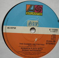 "ROBERTA FLACK - The Closer I Get To You - Ex Con 7"" Single Atlantic K 11099"