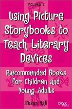 Using Picture Storybooks to Teach Literary Devices: Recommended Books for Childr