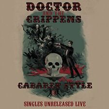 Doctor And The Crippens - Cabaret Style Singles Unreleased Live [CD]