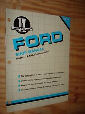 FORD NAA GOLDEN JUBILEE TRACTOR SHOP MANUAL SERVICE REPAIR BOOK