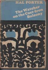 THE WATCHER ON THE CAST IRON BALCONY by HAL PORTER hc/dj 1ST plus ephemera 1963