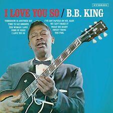 B.B. King - I Love You So [New Vinyl LP] Bonus Tracks, 180 Gram, Spain - Import