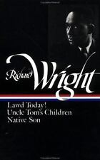 Richard Wright : Early Works : Lawd Today! / Uncle Tom's Children / Native