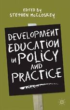 NEW - Development Education in Policy and Practice by McCloskey, Stephen