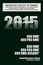 Polaris 2015 600 / 800 RMK / PRO RMK / RMK ASSAULT Owners Manual NEW PAPERBACK