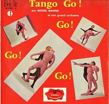 "RARE MICHEL MAGNE ""TANGO GO !"" EXOTICA FRENCH 60'S LP BEL AIR 361.004 STEREO"