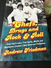 Chefs, Drugs, and Rock and Roll : How Food Lovers, Free Spirits Hardcover Book