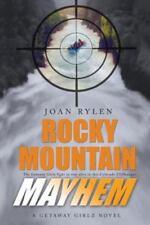 Rocky Mountain Mayhem by Joan Rylen (2012, Paperback)
