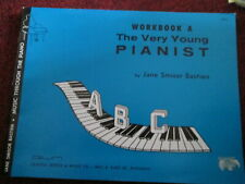 Workbook A The Very young Pianist. by Jane S. Bastion. basic starter music book