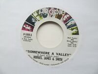 "HODGES JAMES & SMITH Somewhere A Valley/Ain't That Right USA 7"" Single VG+ Cond"