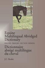 Equine Multilingual Abridged Dictionary by Jean-Claude Boulet (2009, Paperback)