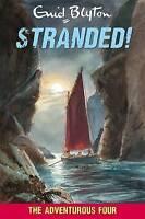 (Good)-Stranded! (Adventurous Four) (Paperback)-Enid Blyton-1841357359