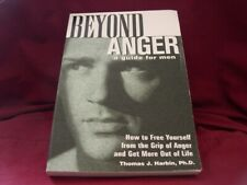 Beyond Anger: A Guide for Men by Thomas J. Harbin(2000 Pb Male Psych/Anger Mgmt)