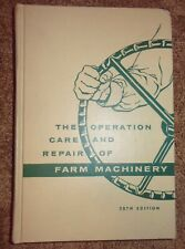 VINTAGE 1957 DEERE & MOLINE BOOK OPERATION CARE & REPAIR OF FARM MACHINERY 28TH