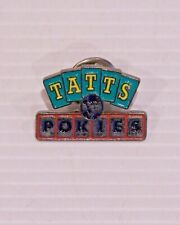 VINTAGE TATTSLOTTO TATTS POKIES METAL ENAMEL BADGE LAPEL COAT TIE HAT BROOCH PIN