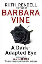 A Dark-adapted Eye, Vine, Barbara, New condition, Book