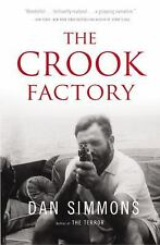 The Crook Factory by Dan Simmons (2013, Paperback)