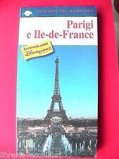 Guida di viaggio PARIGI Ile-de-France Disneyland PARIS