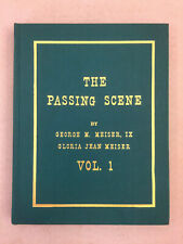 The Passing Scene Volume 1 by Meiser and Meiser Old-Time Reading Hardcover