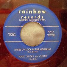 FOUR CHICKS & CHUCK vg cond. 45 3 O'clock in the morning / Foolin' RAINBOW Ak467