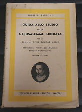 Guida allo studio della Gerusalemme Liberata - G.Basilone - ED. Federico &Ardia