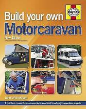 Build Your Own Motorcaravan (2nd Edition): A practical manual for van conversion