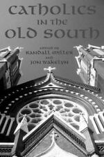 Catholics in the Old South: Essays on Church and Culture-ExLibrary