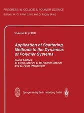 Progress in Colloid and Polymer Science: Application of Scattering Methods to...