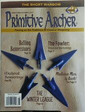 Primitive Archer Aug Sept 2017 Short Warbow Classical Weaponry FREE SHIPPING sb
