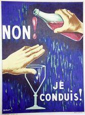 """""""NON! JE CONDUIS!"""" Affiche d'intérieur orig. entoilée  Litho DURUPT 1961 34x44cm"""