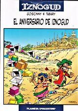 IZNOGUD nº 19: EL ANIVERSARIO DE IZNOGUD de Goscinny y Tabary. Planeta, 2006.