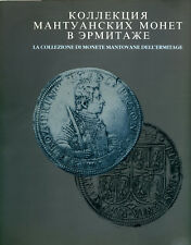 La collezione di monete mantovane dell'Ermitage - Electa