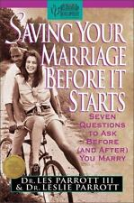 Saving Your Marriage Before It Starts : Seven Questions to Ask Before (and...