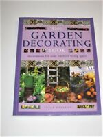 The Garden Decorating Book: Decorations For Your Outdoor Living Space