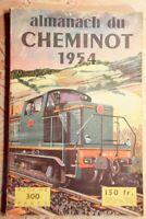 .(2241AC.1)  ALMANACH DU CHEMINOT 1954. COLLECTIF. LA VIE DU RAIL. 1954