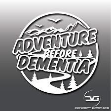 Adventure Before Dementia Funny Car Caravan Camper Van Joke Vinyl Decal Sticker