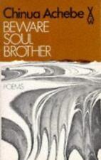 BEWARE SOUL BROTHER Chinua Achebe NIGERIAN POETRY BOOK 1972 PB AFRICA WRITER RAR