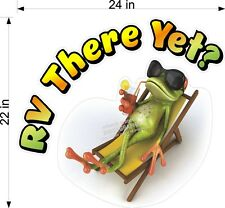"22"" x 24""  RV MOTORHOME DECAL RV THERE YET WITH COOL FROG LAMINATED"