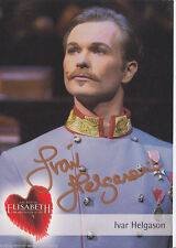 Ivar Helgason Elisabeth musical AUTOGRAFO carta firmato originale +19876