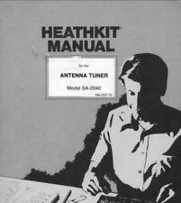 Heathkit SA-2040 Antenna Tuner Assembly & Operation 61 page Digital Manual