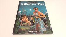 Le cycle de Cyann T1 La source et la sonde EO / Bourgeon / Lacroix // Casterman