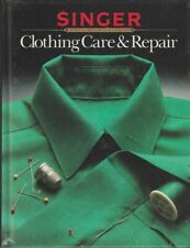 Singer Sewing Reference Library Clothing Care And Repair Hb