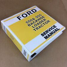 Ford 550 555 Tractor Backhoe Loader Service Manual Repair Overhaul In Binder