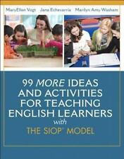 99 More Ideas and Activities for Teaching English Learners With the Siop  013343