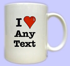 I Love Mug. Printed I heart mugs, our designs or personalised with your own text