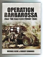 Operation Barbarossa and the Eastern Front 1941 - German Army - WWII - HC