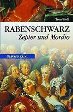 Rabenschwarz: Zepter und Mordio von Tom Wolf | Buch | Zustand gut